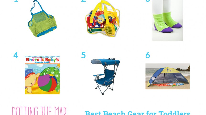 best beach gear for toddlers