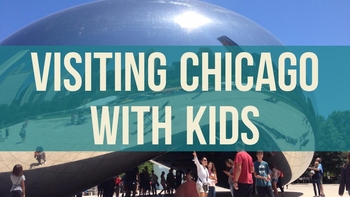 tips for taking your kids to chicago
