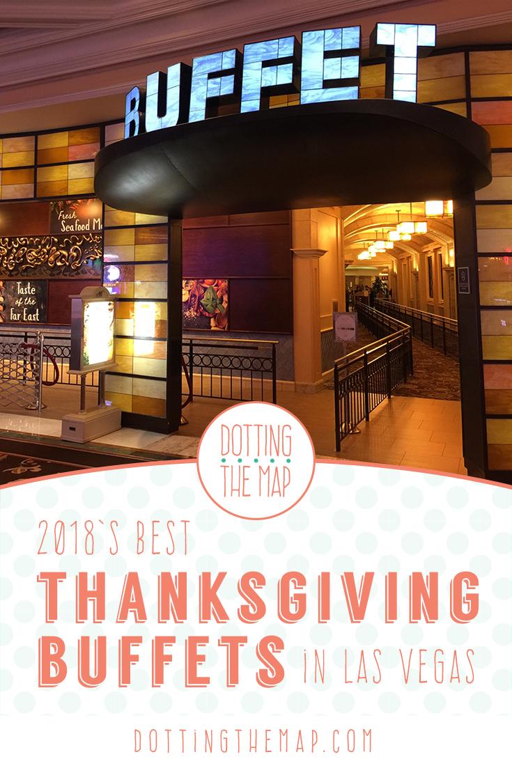 Best Thanksgiving Buffet Las Vegas